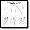 「TOWN AGE」